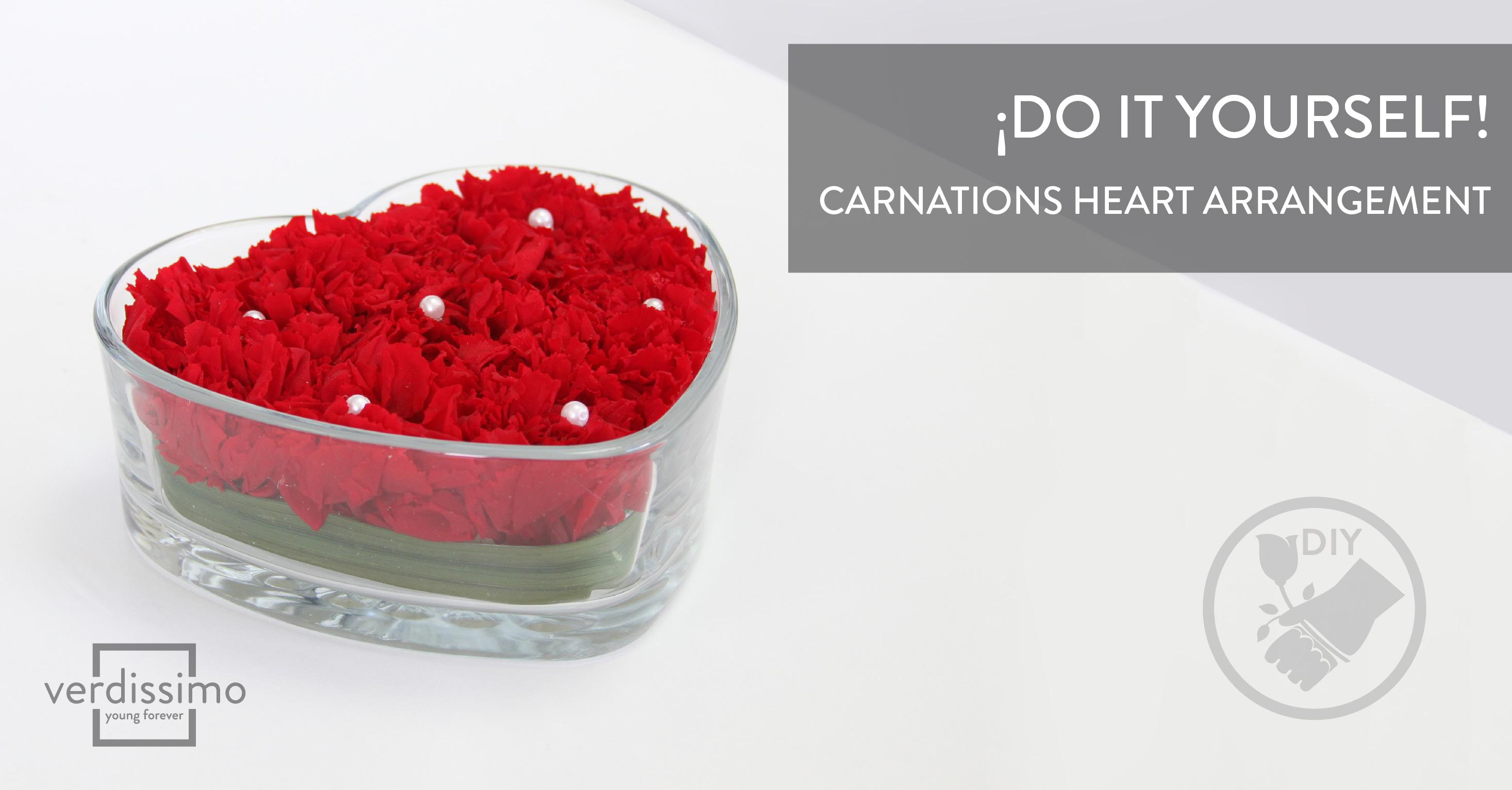 Do it yourself! – Carnations heart arrangement - Verdissimo