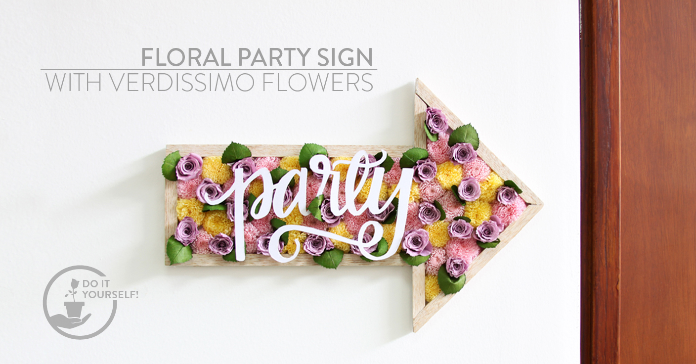 Do it yourself! – Floral party sign with Verdissimo flowers - Verdissimo