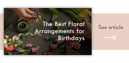 cta the best floral arrangements for birthdays - verdissimo